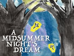Coming Soon: A Midsummer Night's Dream
